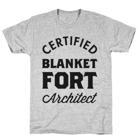 Certified Blanket Fort Architect Mens T-Shirt