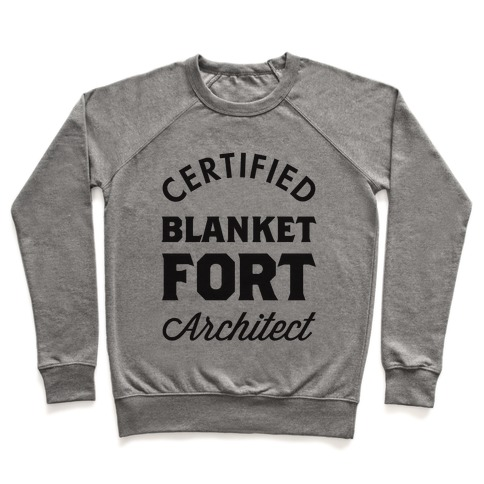 Certified Blanket Fort Architect Pullover