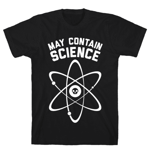 May Contain Science (White Ink) Mens T-Shirt