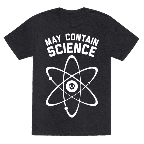 May Contain Science (White Ink)
