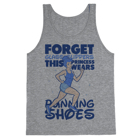 Forget Glass Slippers this Princess Wears Running Shoes Tank Top
