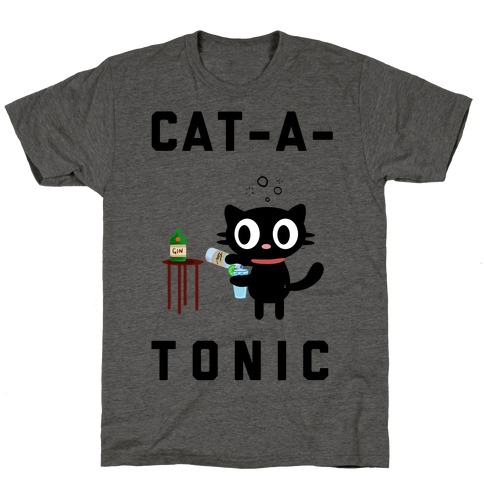 Cat-A-Tonic T-Shirt