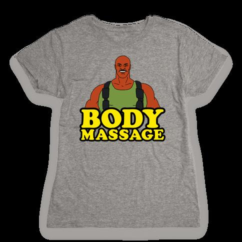 Body Massage Womens T-Shirt