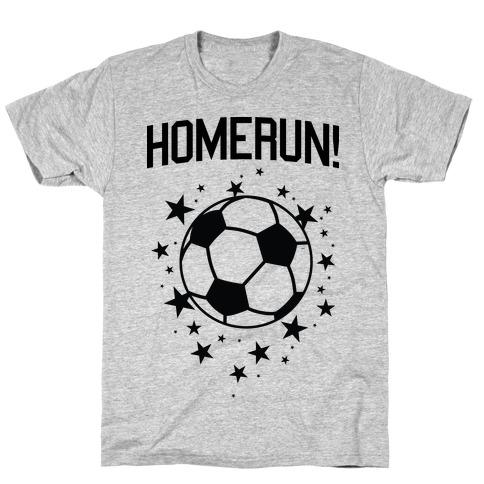Homerun! T-Shirt