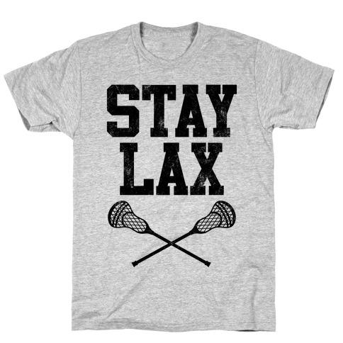 Stay Lax (Vintage) T-Shirt