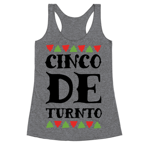 Cinco De Turnto Racerback Tank Top