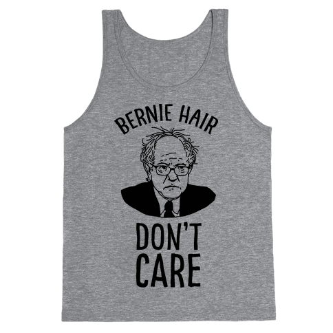 Bernie Hair Don't Care Tank Top