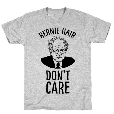Bernie Hair Don't Care Mens T-Shirt