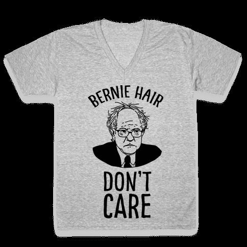 Bernie Hair Don't Care V-Neck Tee Shirt