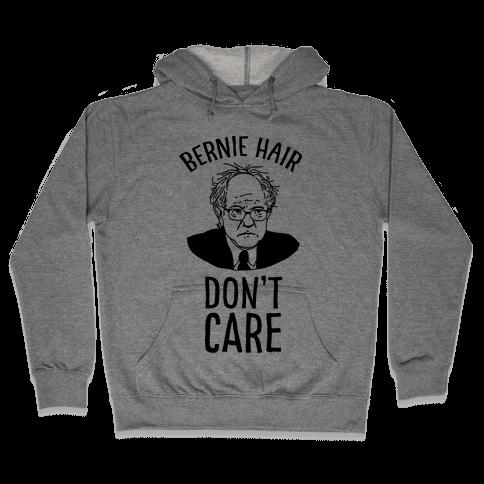 Bernie Hair Don't Care Hooded Sweatshirt