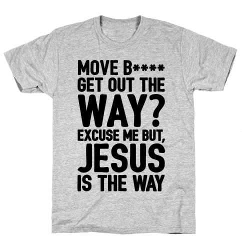 Jesus Is The Way Mens T-Shirt