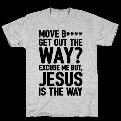 Jesus Is The Way Mens T-Shirt