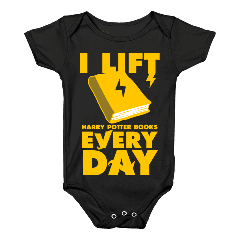 I Lift (Harry Potter Books) Every Day Baby Onesy