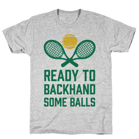 Ready To Backhand Some Balls