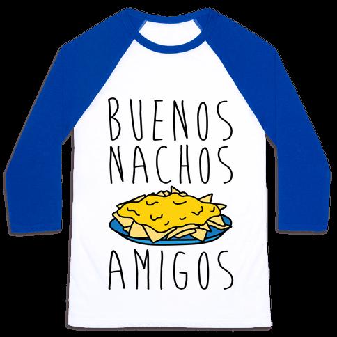 Buenos Nachos Amigos Baseball Tee