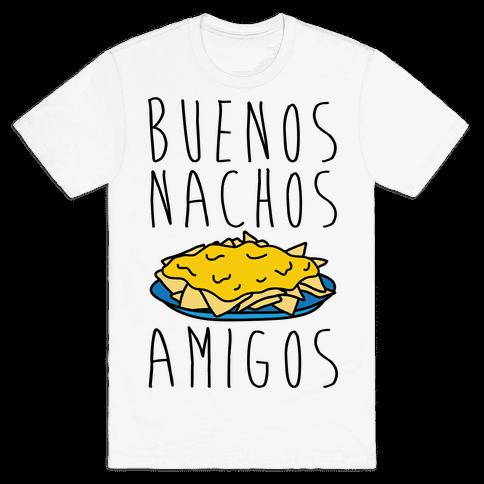 Buenos Nachos Amigos Mens T-Shirt