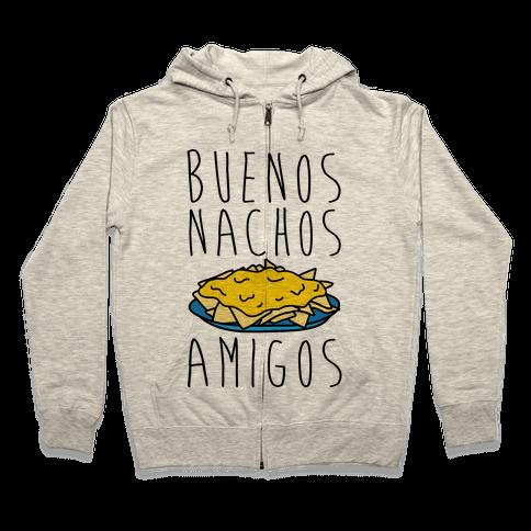 Buenos Nachos Amigos Zip Hoodie