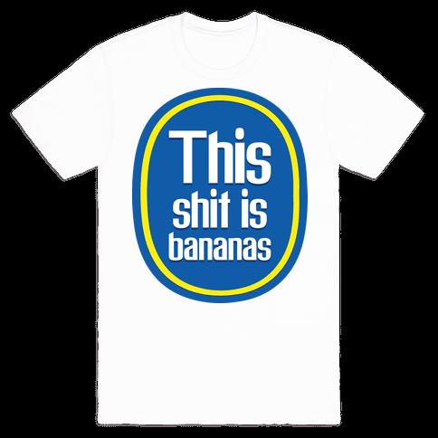 This Shit Is Bananas Mens T-Shirt