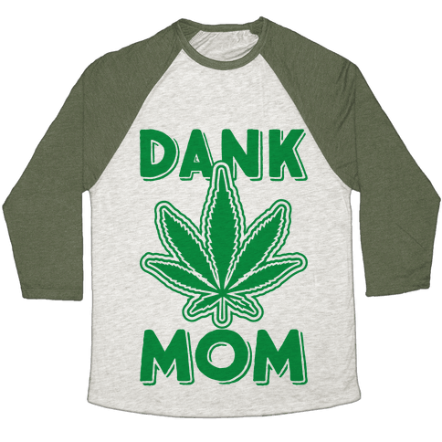 Dank Mom Baseball Tee