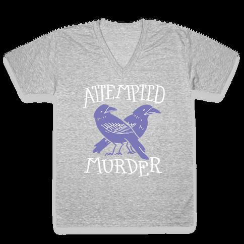 Attempted Murder V-Neck Tee Shirt