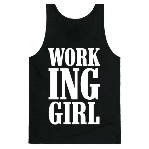 Working Girl Tank Top