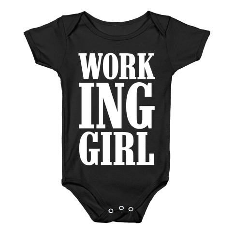 Working Girl Baby Onesy