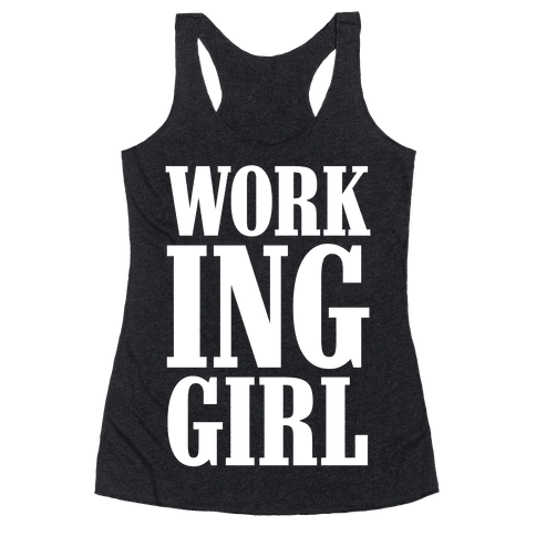 Working Girl Racerback Tank Top