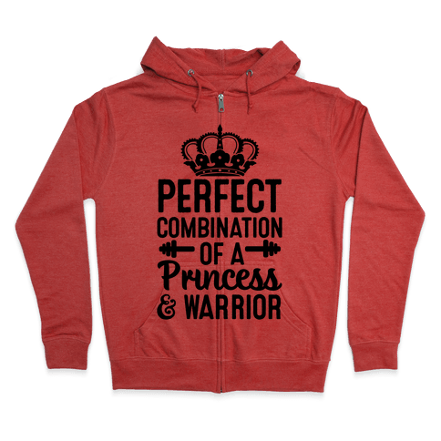 Perfect Combination of a Princess & Warrior Zip Hoodie