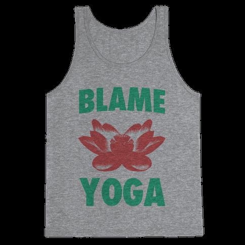 Blame Yoga Tank Top