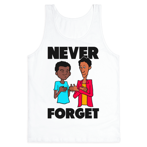 Never Forget (Troy & Abed) Tank Top