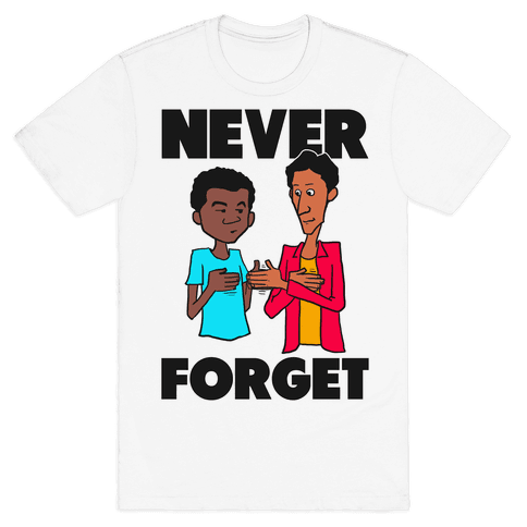 Never Forget (Troy & Abed) Mens T-Shirt