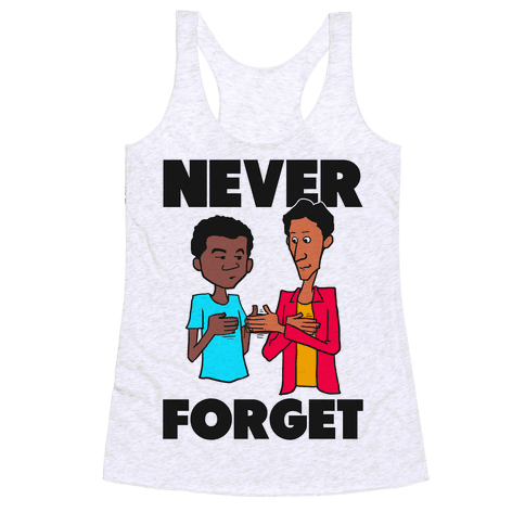 Never Forget (Troy & Abed) Racerback Tank Top
