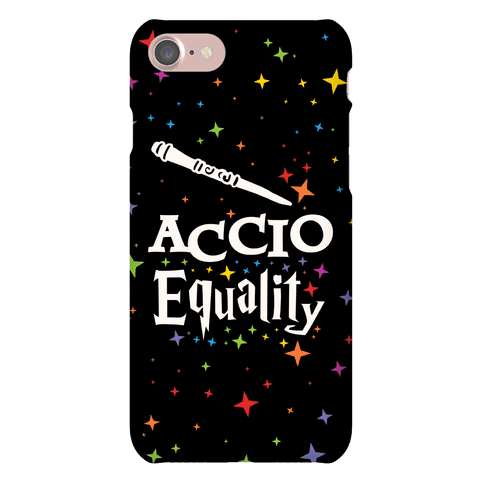 Accio Equality! Phone Case