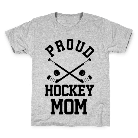Proud Hockey Mom Kids T-Shirt