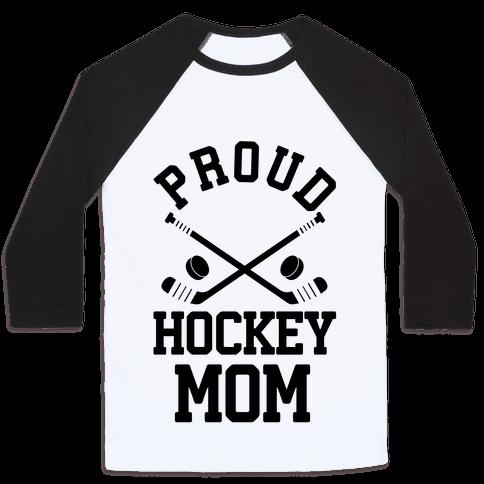 Proud Hockey Mom Baseball Tee