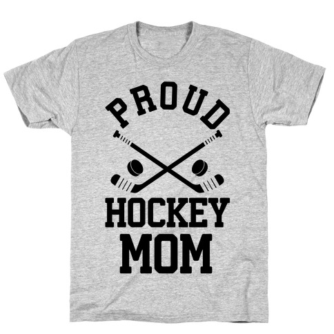 Proud Hockey Mom T-Shirt