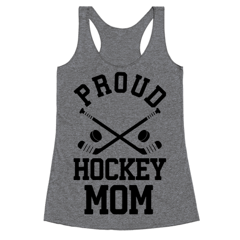 Proud Hockey Mom Racerback Tank Top