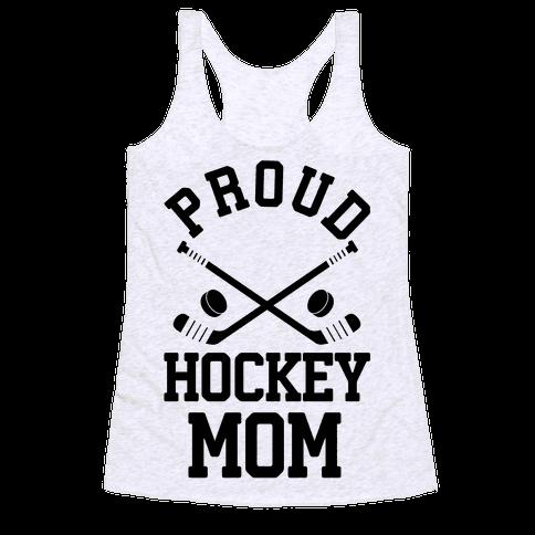 Proud Hockey Mom Racerback Tank Top