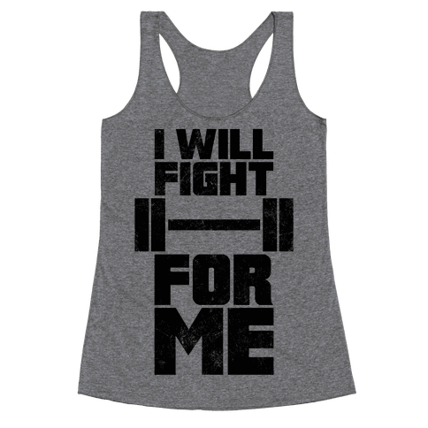 I Will Fight For Me (Vintage) Racerback Tank Top