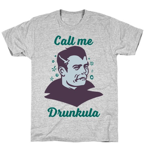 Drunkula T-Shirt