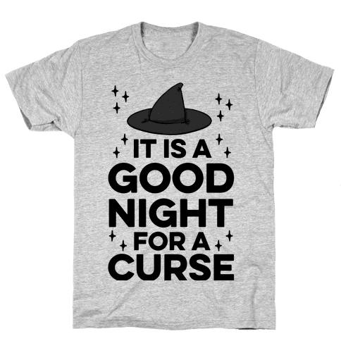 It Is A Good Night For A Curse Mens T-Shirt