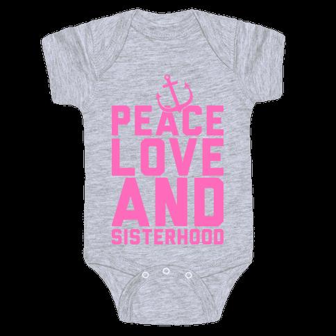 Peace Love And Sisterhood Baby Onesy