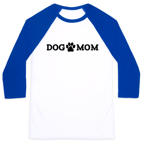 Dog Mom Baseball Tee