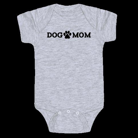 Dog Mom Baby Onesy