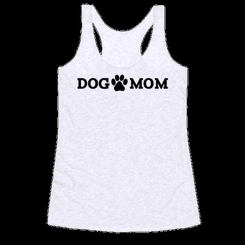 Dog Mom Racerback Tank Top