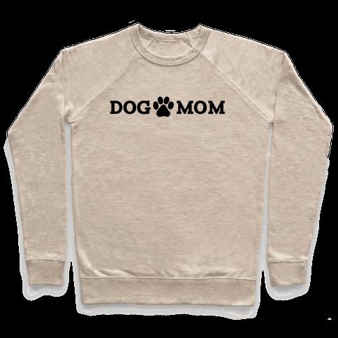 Dog Mom Pullover