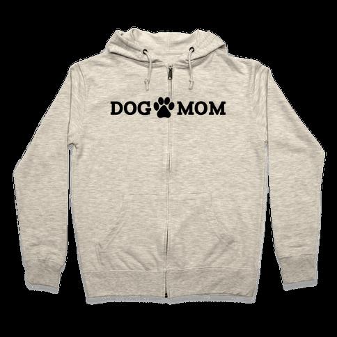 Dog Mom Zip Hoodie
