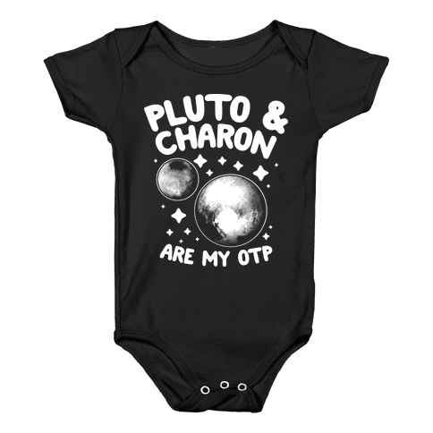 Pluto & Charon Are My OTP Baby Onesy