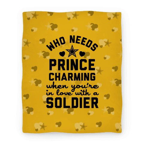 Who Needs Prince Charming? (Army) Blanket