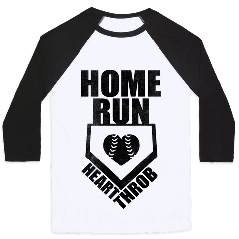 Home Run Heart Throb (Baseball Tee)